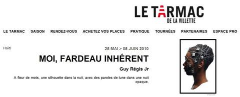 Guy Régis jr. au TARMAC de la Villette - Du 25 mai au 5 juin 2010