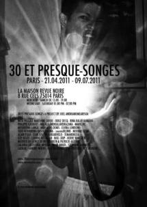 30 ET PRESQUE-SONGES À PARIS - Vernissage le 20 avril 2011