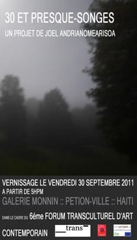 30 ET PRESQUE-SONGES À PORT-AU-PRINCE - Vernissage le 30 septembre 2011