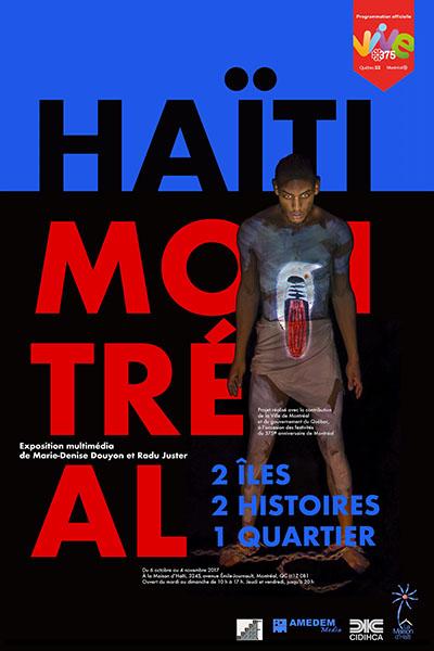 HAÏTI - MONTRÉAL | Exposition multimédia de Marie-Denise Douyon et Radu Juster - Du 6 octobre au 4 novembre 2017