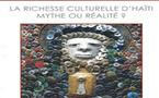"""""""La richesse culturelle d'Haïti, mythe ou réalité ?"""" par Barbara Prézeau Stéphenson"""