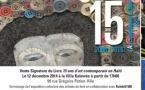 15 ans d'Art contemporain en Haïti (2000 - 2015) - Vente signature le 12 décembre 2014